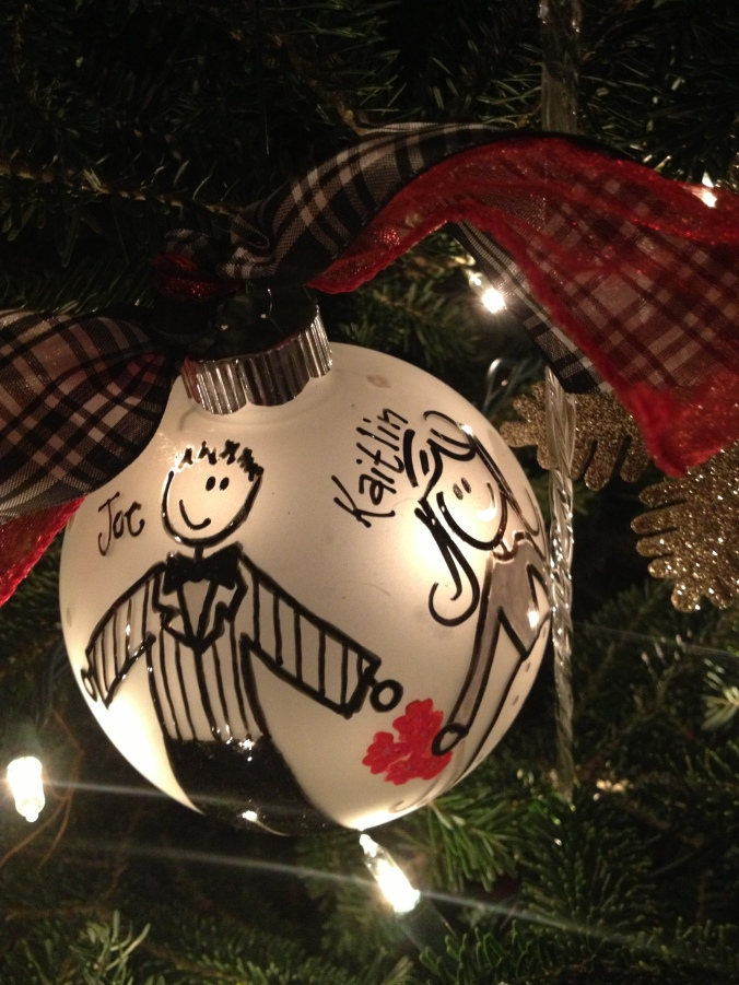 Wedding gift from the Arnold's, one of our favorite ornaments from some of our favorite people